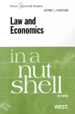 Law and Economics in a Nutshell (Paperback)