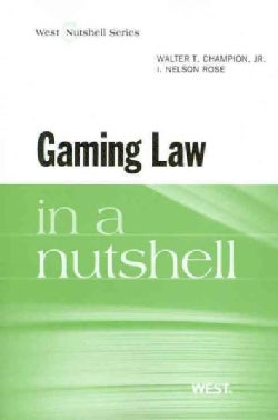 Gaming Law in a Nutshell (Paperback)