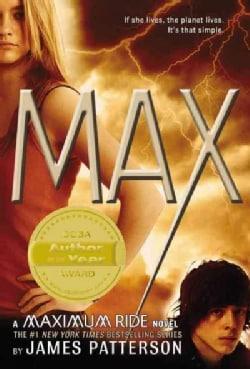 Max: A Maximum Ride Novel (Paperback)