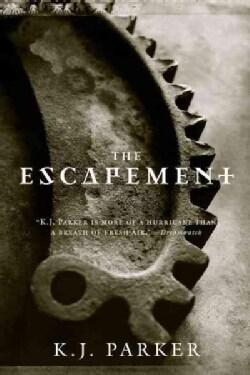 The Escapement (Paperback)