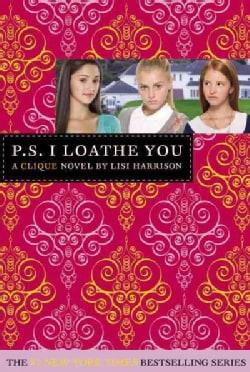P.S. I Loathe You (Paperback)