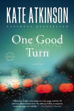 One Good Turn: A Novel (Paperback)