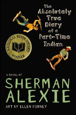 The Absolutely True Diary of a Part-time Indian (Hardcover)