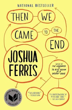 Then We Came to the End: A Novel (Paperback)