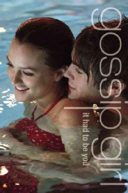 It Had to Be You: The Gossip Girl Prequel (Paperback)