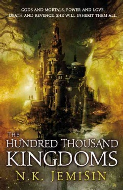 The Hundred Thousand Kingdoms (Paperback)