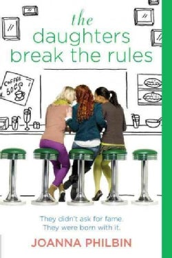The Daughters Break the Rules (Paperback)