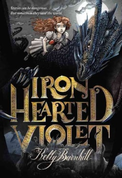 Iron Hearted Violet (Paperback)