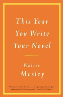 This Year You Write Your Novel (Paperback)