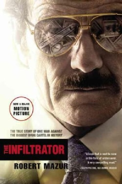 The Infiltrator: My Secret Life Inside the Dirty Banks Behind Pablo Escobar's Medellin Cartel (Paperback)