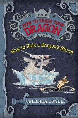 How to Train Your Dragon: How to Ride a Dragon's Storm: The Heroic Misadventures of Hiccup the Viking (Hardcover)