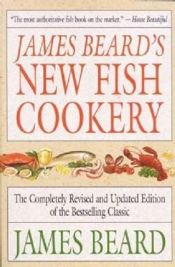 James Beard's New Fish Cookery (Paperback)