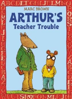 Arthur's Teacher Trouble (Paperback)