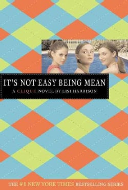It's Not Easy Being Mean (Paperback)