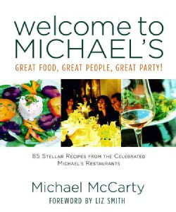 Welcome to Michael's: Great Food, Great People, Great Party! (Hardcover)