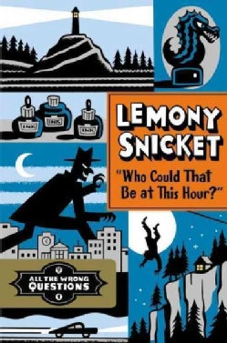 """""""Who Could That Be at This Hour?"""" (Hardcover)"""