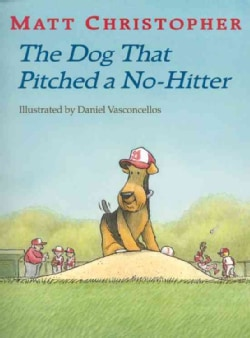 The Dog That Pitched a No hitter (Paperback)