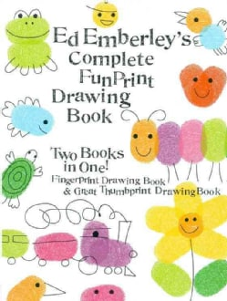 Ed Emberley's Complete Funprint Drawing Book: Fingerprint Drawing Book & Great Thumbprint Drawing Book (Paperback)