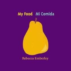 My Food/Mi Comida: Mi Comida (Board book)