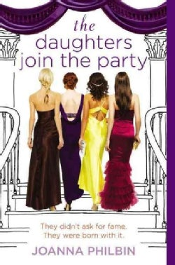 The Daughters Join the Party (Paperback)