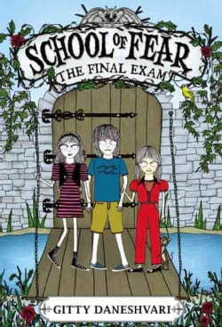 School of Fear 3: The Final Exam (Paperback)