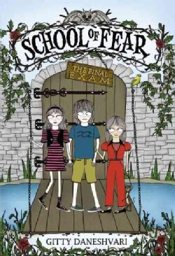 School of Fear 3: the Final Exam (Hardcover)