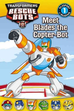 Meet Blades the Copter-Bot (Paperback)