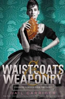 Waistcoats & Weaponry (Hardcover)