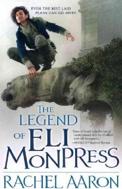 The Legend of Eli Monpress: Volumes I, II & III (Paperback)