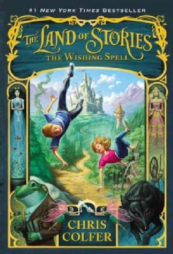 The Land of Stories: The Wishing Spell (Paperback)