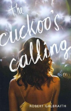 The Cuckoo's Calling (Hardcover)