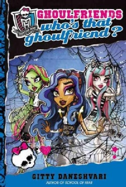 Who's That Ghoulfriend? (Hardcover)