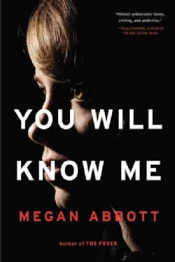 You Will Know Me (Paperback)
