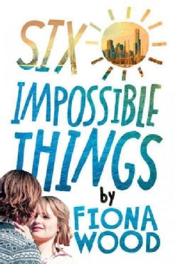 Six Impossible Things (Hardcover)