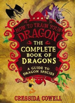 The Complete Book of Dragons: A Guide to Dragon Species (Hardcover)