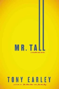 Mr. Tall: A Novella and Stories (Hardcover)