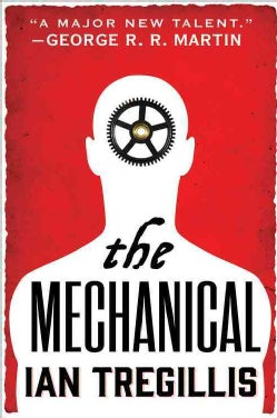 The Mechanical (Paperback)