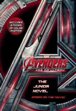 Marvel's Avengers: Age of Ultron: The Junior Novel (Paperback)