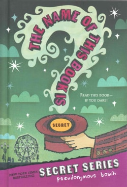 The Name of This Book Is Secret (Hardcover)