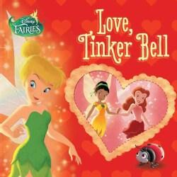Love, Tinker Bell (Board book)
