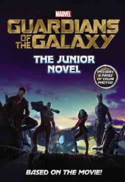 Marvel Guardians of the Galaxy: The Junior Novel (Paperback)