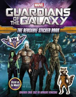 Marvel Guardians of the Galaxy: The Reusable Sticker Book (Paperback)
