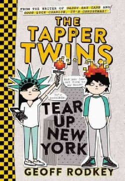 The Tapper Twins Tear Up New York (Paperback)