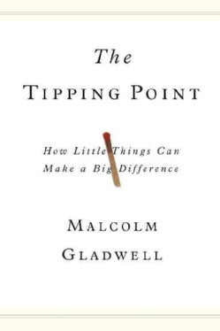 The Tipping Point: How Little Things Can Make a Big Difference (Hardcover)