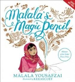 Malala's Magic Pencil (Hardcover)
