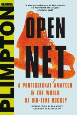 Open Net: A Professional Amateur in the World of Big-Time Hockey (Hardcover)