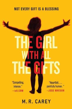 The Girl With All the Gifts (Paperback)