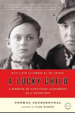 A Lucky Child: A Memoir of Surviving Auschwitz As a Young Boy (Paperback)
