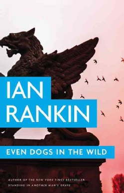 Even Dogs in the Wild (Hardcover)