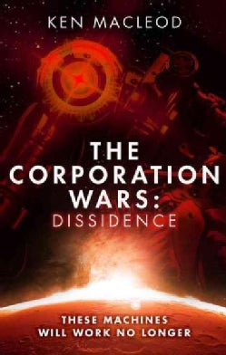 The Corporation Wars: Dissidence (Paperback)
